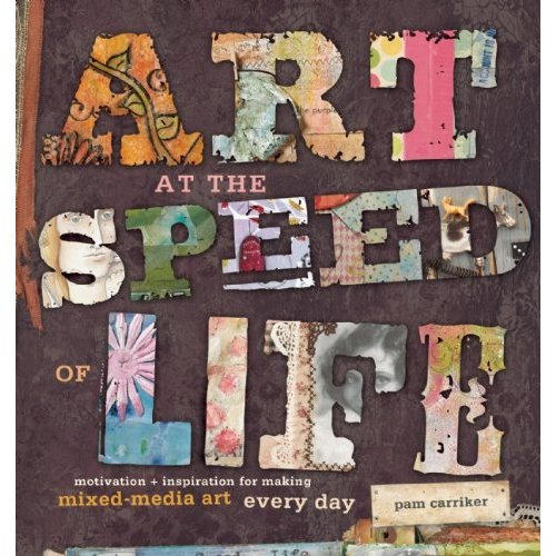 Art+at+The+Speed+of+Life